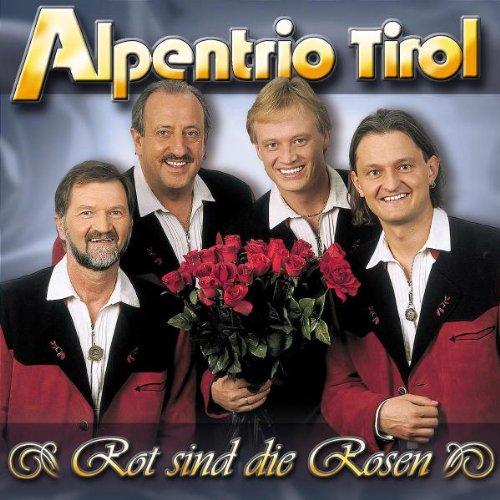 Alpentrio Tirol - Rot Sind Die Rosen (CD)
