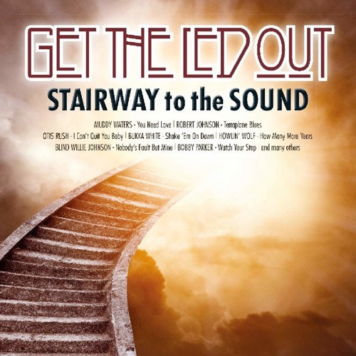 Various - Get The Led Out - Stairway To The Sound (LP)