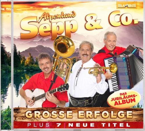 Alpenland Sepp & Co. - Grosse Erfolge (CD)
