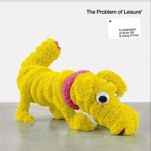 Various - The Problem Of Leisure: A Celebration Of Andy Gill & Gang Of Four (Yellow Vinyl) - 2LP (LP)