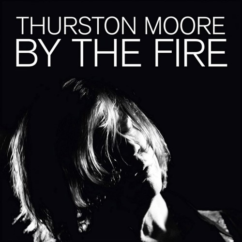 Thurston Moore - By The Fire (Transparent Orange Vinyl) (LP)
