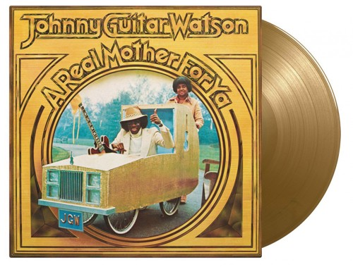 Johnny Guitar Watson - A Real Mother For Ya (Gold Vinyl) (LP)