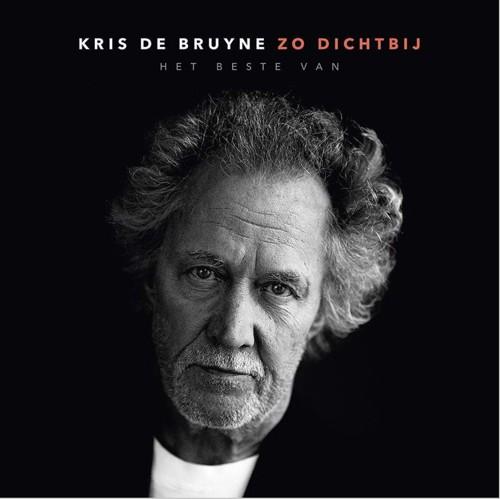 Kris De Bruyne - Zo Dichtbij (Het Beste Van) - 4CD (CD)