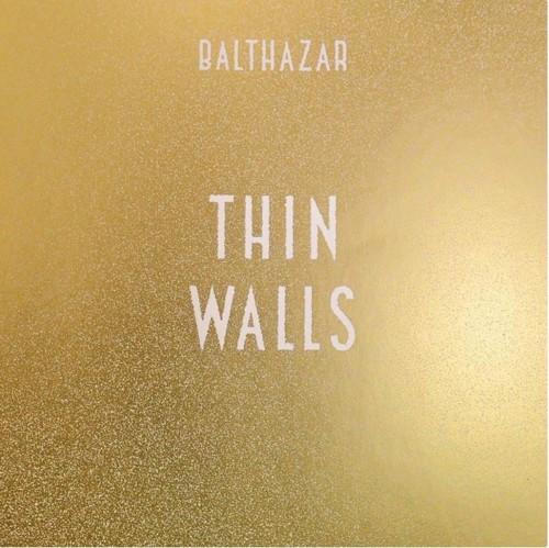 *       Balthazar - Thin Walls - Tijdelijk goedkoper (LP)