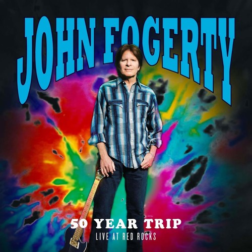 *  John Fogerty - 50 Year Trip Live At Red Rocks (CD)