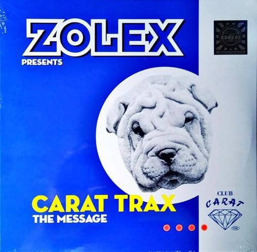 """Zolex Presents Carat Trax - The Message - Bonzai Classics 10"""" (MV)"""