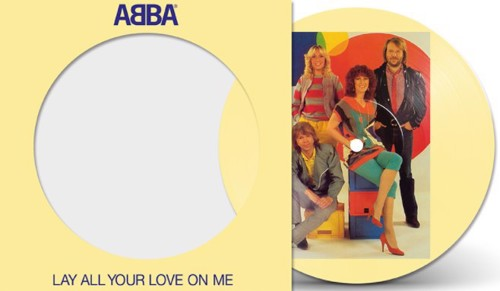 Abba - Lay All Your Love On Me (Picture Disc) (SV)