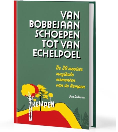 Boek - Van Bobbejaan Schoepen Tot Van Echelpoel (CD)