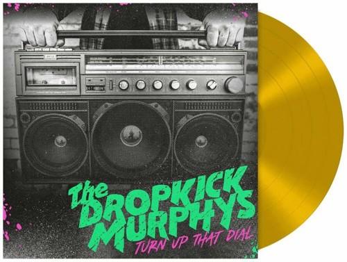 Dropkick Murphys - Turn Up That Dial (Gold Vinyl) (LP)