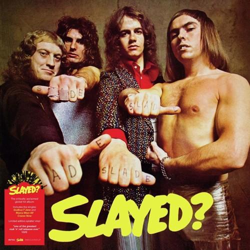 Slade - Slayed? (Yellow & Black Splatter Vinyl) (LP)