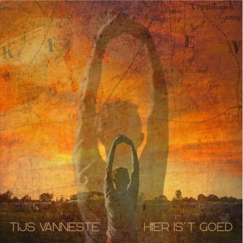 Tijs Vanneste - Hier Is't Goed (LP)