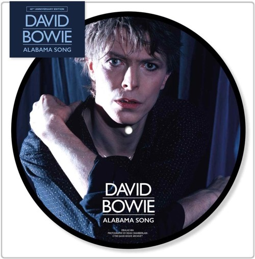 David Bowie - Alabama Song  (Picture disc) (SV)
