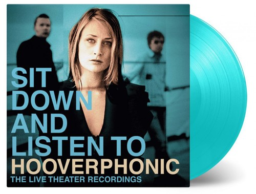 Hooverphonic - Sit Down And Listen To Hooverphonic (Turquoise Vinyl) - 2LP