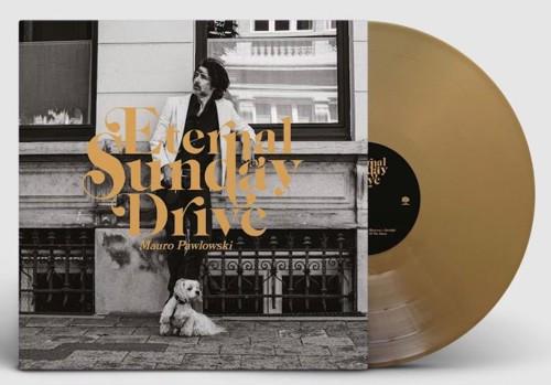 Mauro Pawlowski - Eternal Sunday Drive (Gold Vinyl) (LP)