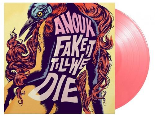 Anouk - Fake It Till We Die (Pink Vinyl) (LP)