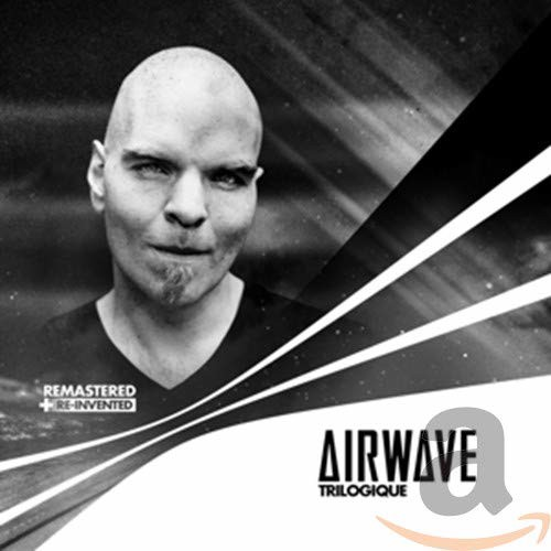 Airwave - Trilogique Remastered + Re-Invented - 4CD (CD)