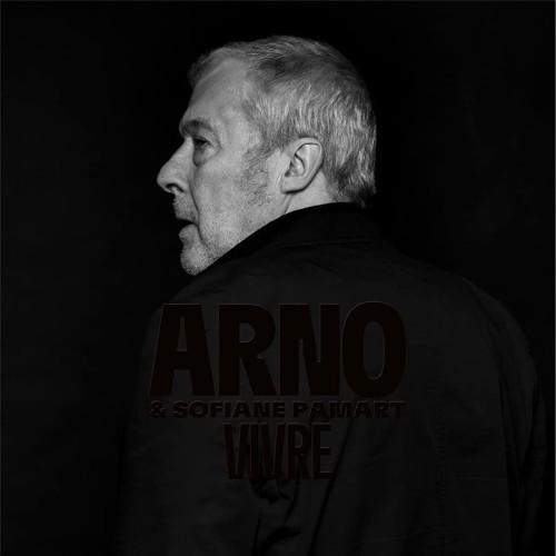 Arno Feat. Sofiane Pamart - Vivre (Parce Que - La Collection) (CD)