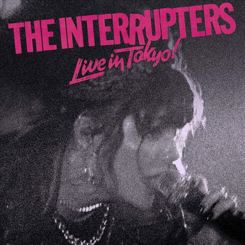 The Interrupters - Live In Tokyo! (Coloured Vinyl) (LP)