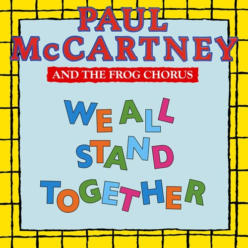 Paul McCartney & Frog Chorus - We All Stand Together (Picture Disc) - Indie Only (SV)
