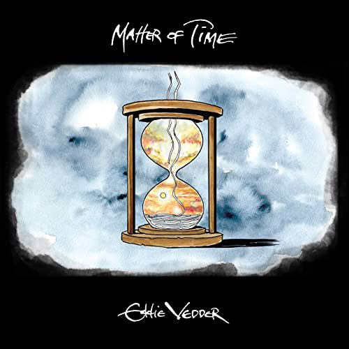 Eddie Vedder - Matter Of Time / Say Hi (SV)