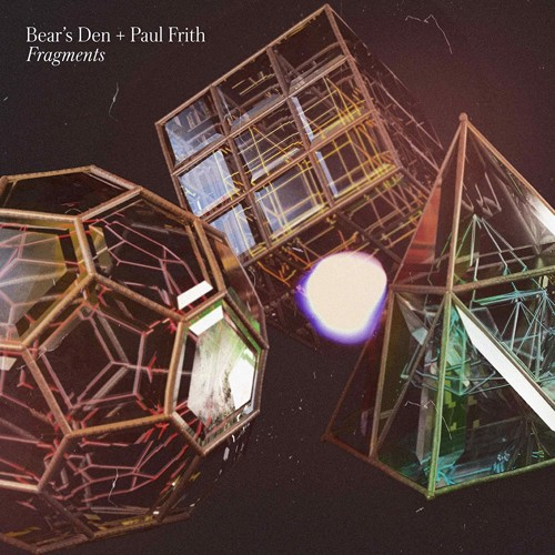Bear's Den & Paul Frith - Fragments (White Vinyl) - Indie Only (LP)