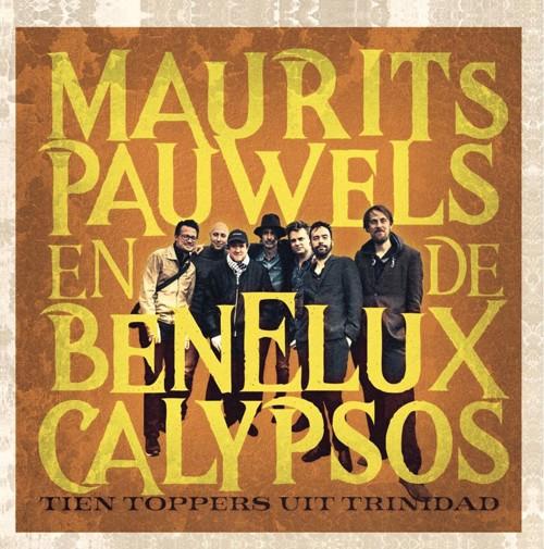 Maurits Pauwels En De Benelux Calypsos - Tien Toppers Uit Trinidad - Indie Only Lex20 (LP)