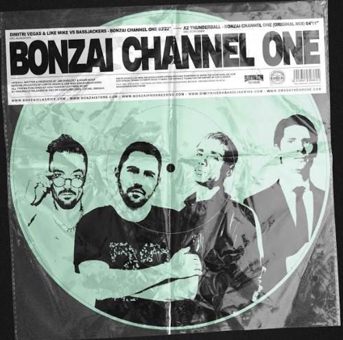 Dimitri Vegas & Like Mike / Bass Jackers - Bonzai Channel One (MV)
