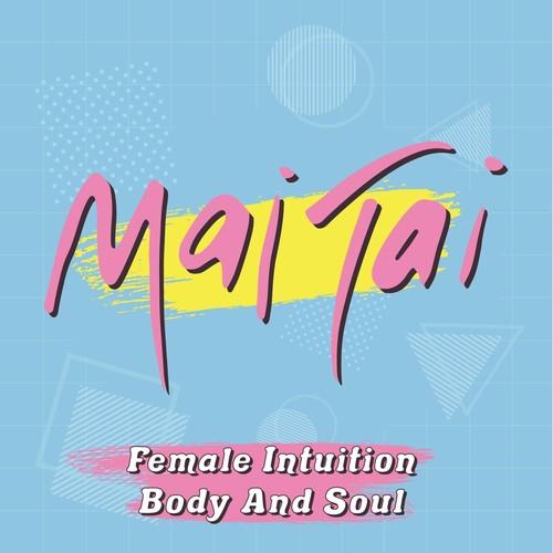 Mai Tai - Female Intuition / Body And Soul (Coloured vinyl) (SV)